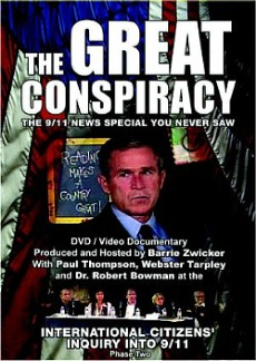 The Great Conspiracy 9/11 Commission military on 9/11 and George Bush
